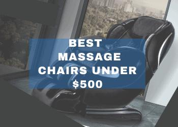 best massage chairs under $500