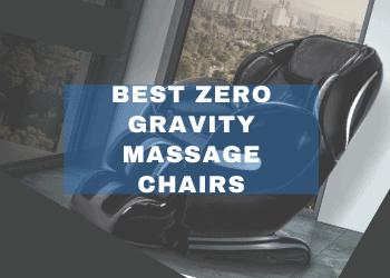 best zero gravity massage chairs